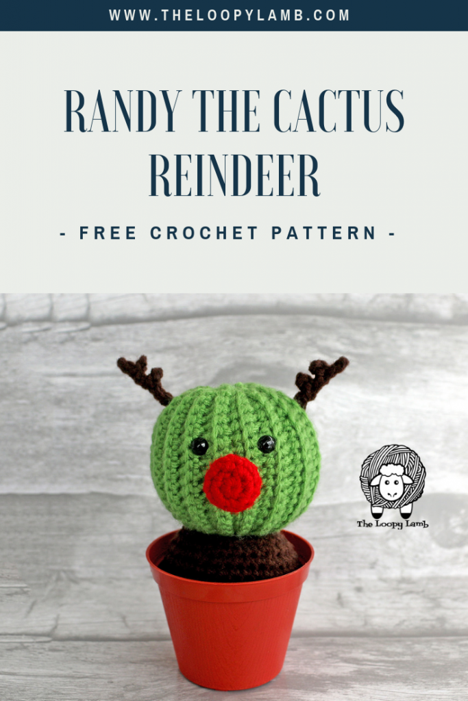Randy the Cactus Reindeer Free Crochet Pattern from The Loopy Lamb