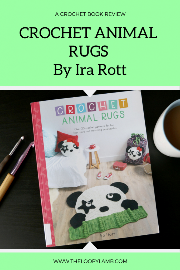 Cover of the book Crochet Animal Rugs By Ira Rott, text overlay indicating a review