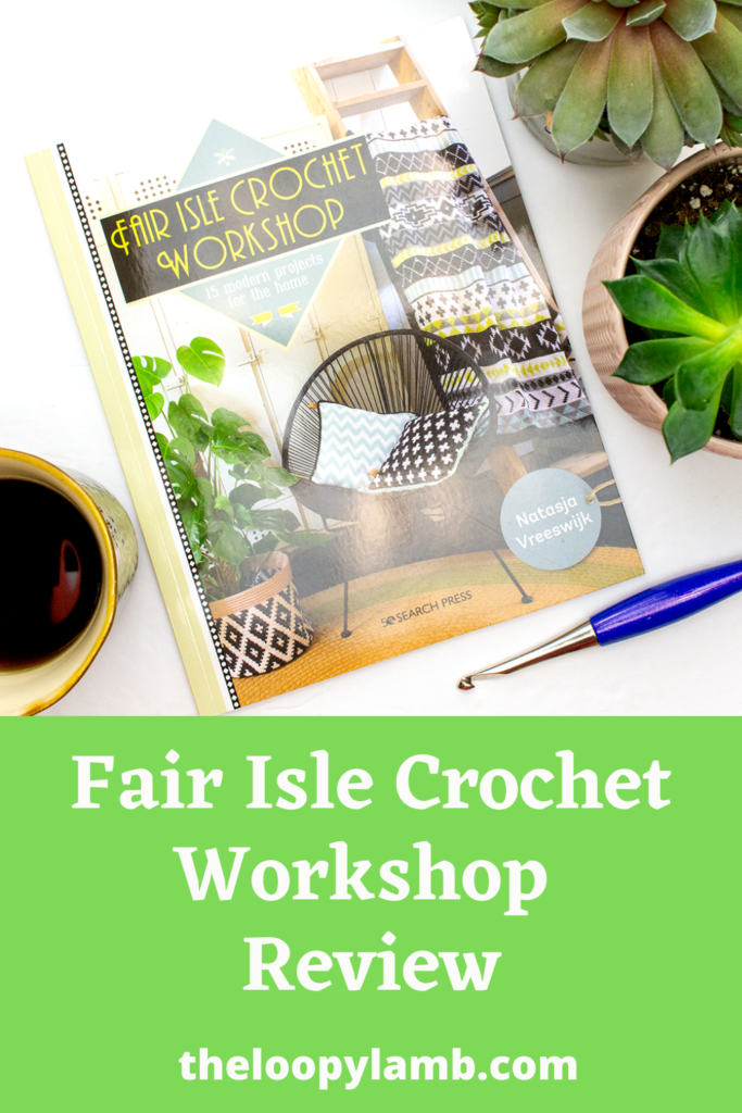 Close up image of the front of the book Fair Isle Crochet Workshop
