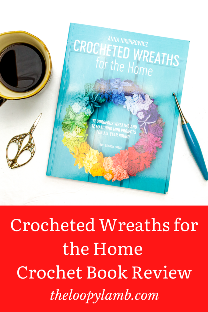 Picture of the cover of Crocheted Wreaths for the Home