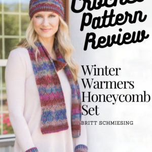 Winter Warmers Honeycomb Set Pattern Review