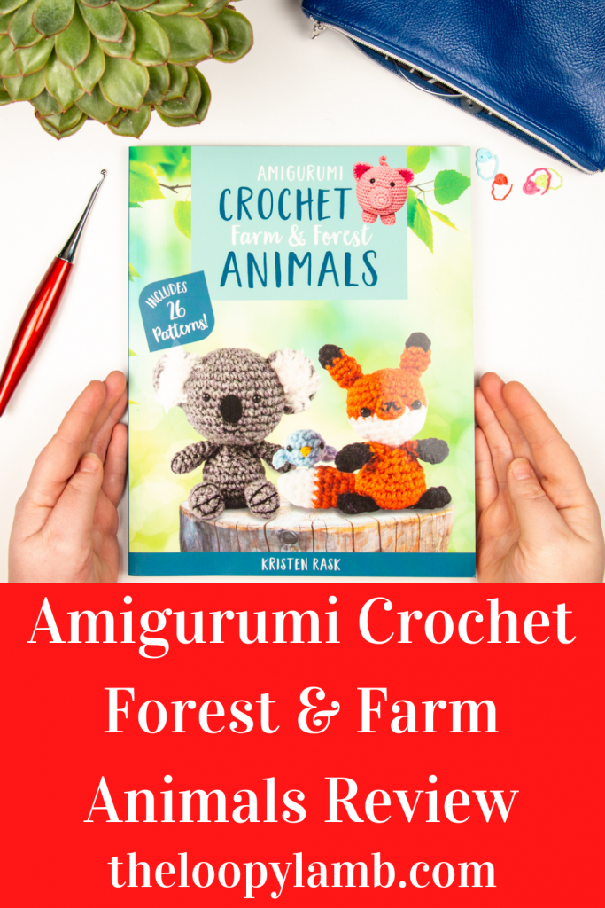 Front cover of Amigurumi Crochet: Farm and Forest Animals in a flat lay with crochet tools