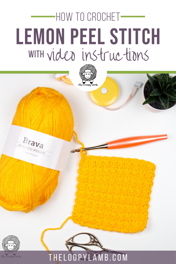 Lemon peel swatch in a flat lay with text overlay indicating how to crochet the lemon peel stitch