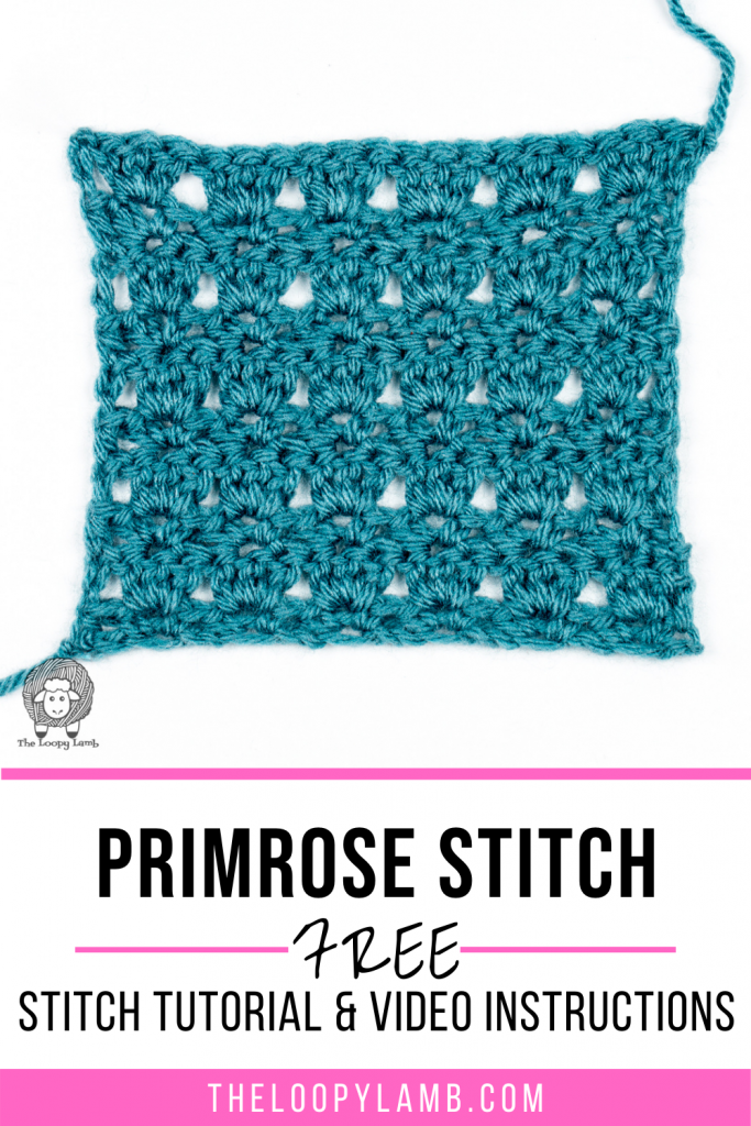 Primrose stitch crochet swatch with text overlay indicating a free stitch tutorial with video instructions
