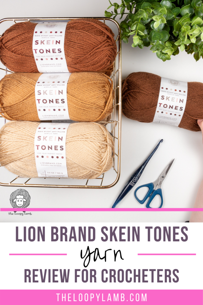 basket full of Lion Brand Skein Tones Yarn with text overlay indicating a yarn review for crocheters