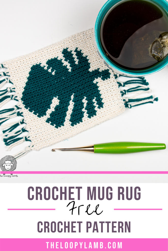Crochet mug rug with an image of a monstera leaf on it, text overlay indicating a free crochet pattern.