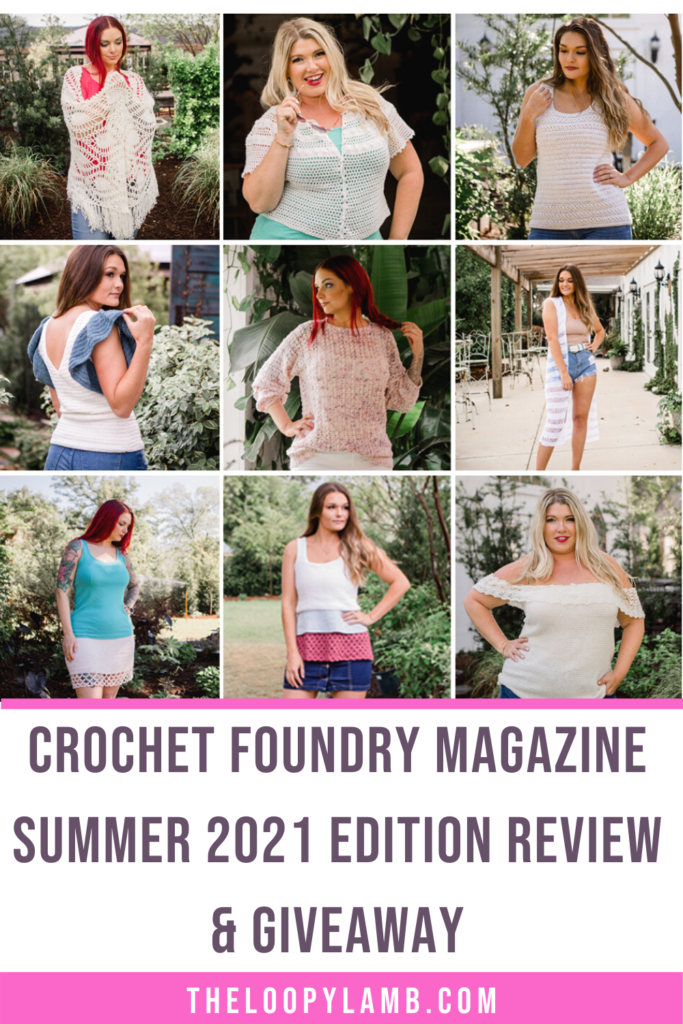 collage of size-inclusive crochet garments worn by women, text says Crochet Foundry Magazine Summer 2021 Edition Review and Giveaway