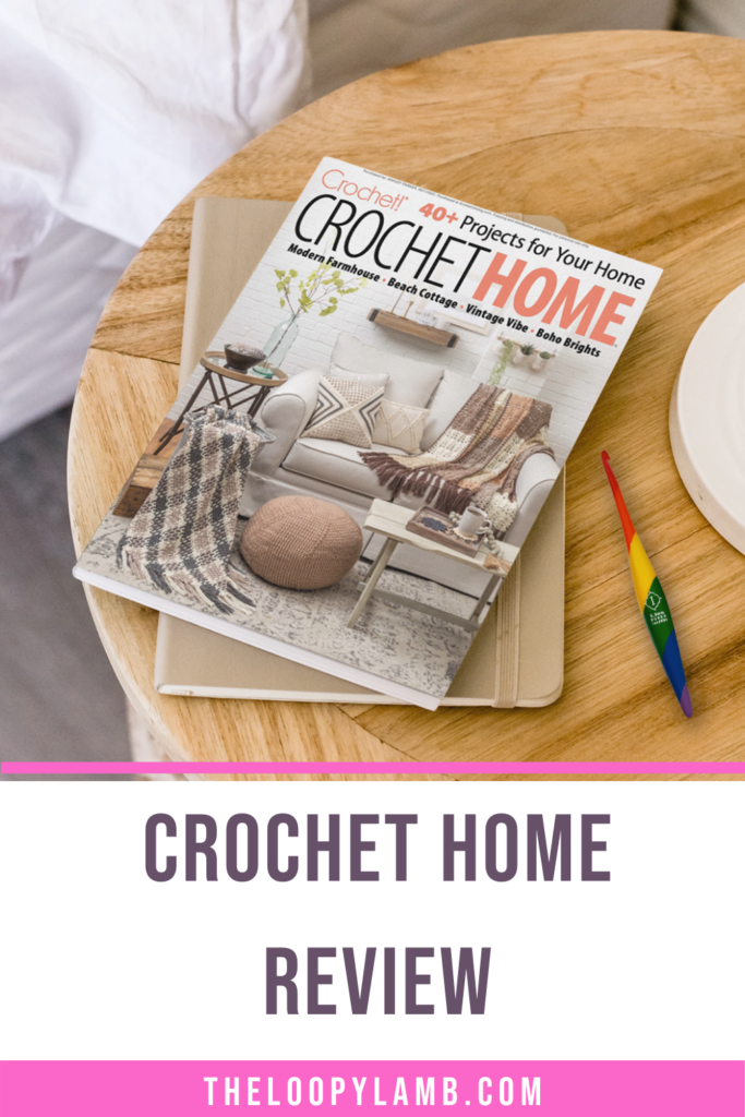 Crochet Home Specical Edition Crochet Magazine on a table next to a crochet hook