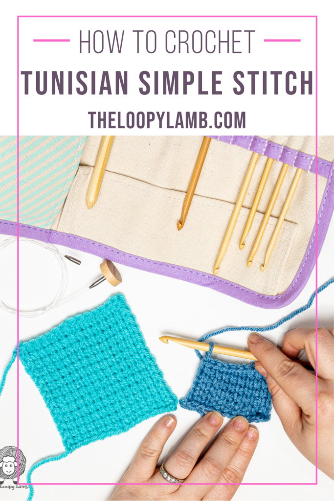 tunisian simple stitch swatches in a flat lay with text that says How to do the Tunisian Simple Stitch Tutorial