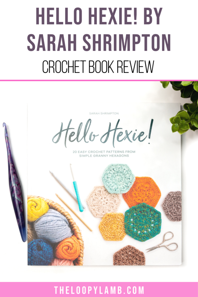 cover of Hello Hexie by Sarah Shrimpton, text indicates a review of the book.