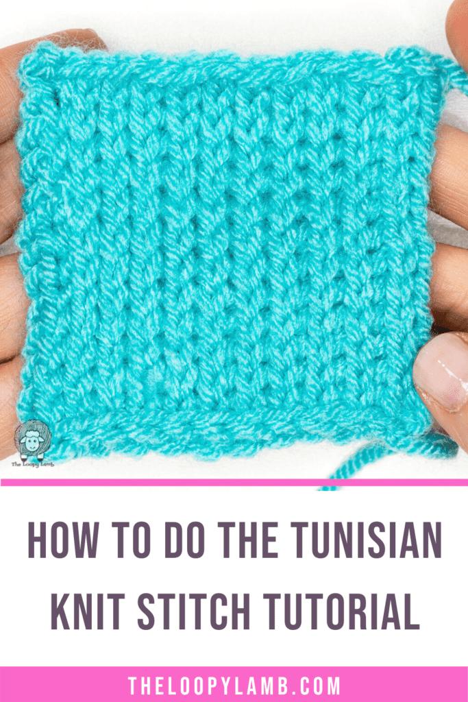 close up image of tunisian knit stitch swatch, text says how to do tunisian knit stitch tutorial