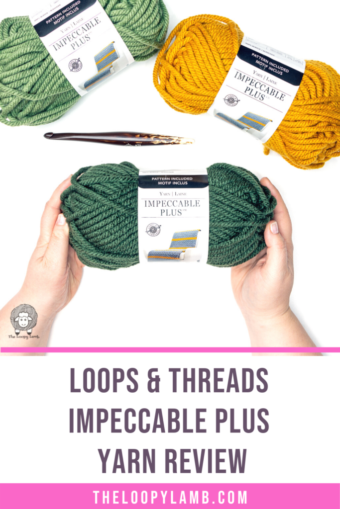 hands holding a ball of Loops & Threads Impeccable Plus with text saying Loops & Threads Impeccable Plus Yarn Reviw