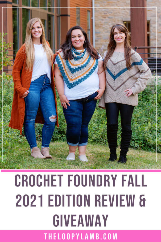 three women modelling size-inclusive crochet garments from the Crochet Foundry Fall 2021 edition, text reads Crochet Foundry Fall 2021 Review and Giveaway